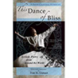 This Dance of Bliss, Ecstatic Poetry from Around the World, A Poetry Chaikhana Anthology, Ivan M. Granger